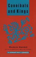 Cannibals & Kings Origins of Cultures