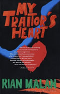 My Traitors Heart A South African Exile