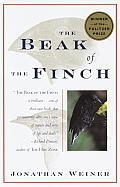 Beak of the Finch a Story of Evolution in Our Time