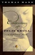 Confessions of Felix Krull Confidence Man The Early Years