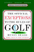 Official Exceptions To The Rules Of Golf