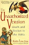 Unauthorized Version Truth & Fiction In