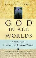 God In All Worlds An Anthology Of Contem