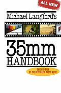 Michael Langfords 35mm Handbook
