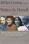 Written by Herself Volume 2 Womens Memoirs from Britain Africa Asia & the United States