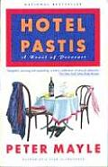 Hotel Pastis A Novel Of Provence