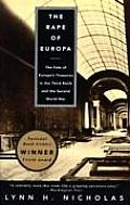 Rape of Europa The Fate of Europes Treasures in the Third Reich & the Second World War
