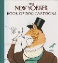 New Yorker Book Of Dog Cartoons