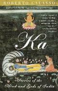 Ka Stories Of The Mind & Gods Of India
