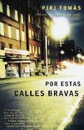 Por Estas Calles Bravas Down These Mean Streets Spanish Language Edition