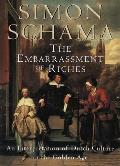 Embarrassment of Riches an Interpretation of Dutch Culture in the Golden Age
