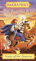 Song of the Lioness 03 Woman Who Rides Like a Man