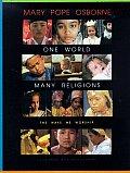 One World Many Religions The Ways We Worship