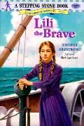 Lili The Brave Stepping Stone