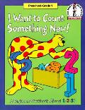 I Want To Count Something New A Begin