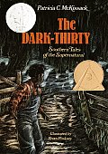 Dark Thirty Southern Tales Of The Supern