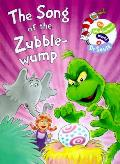 Song Of The Zubble Wump
