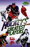 Hockeys Greatest Players