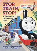 Stop Train Stop A Thomas the Tank Engine Story