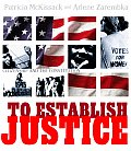 To Establish Justice Citizenship & the Constitution