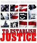To Establish Justice Citizenship & the Constitution