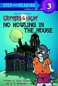 No Howling in the House Critters of the Night