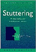 Stuttering An Integrated Approach To 2nd Edition