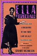 Ella Fitzgerald A Biography Of The First