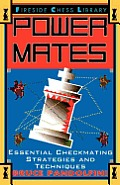 Power Mates: Essential Checkmating Strategies and Techniques