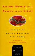 Yellow Woman & A Beauty Of The Spirit