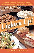 Lighten Up!: Low-Fat Versions of More Than 100 of America's Best-Known, Best-Loved Recipes
