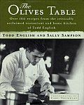 Olives Table Over 160 Recipes From The Critically Acclaimed Restaurant & Home Kitchen Of Todd English