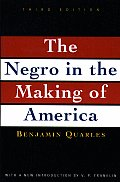 Negro in the Making of America Third Edition Revised Updated & Expanded