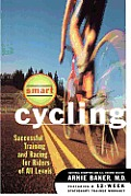 Smart Cycling Successful Training & Racing for Riders of All Levels