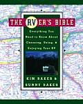 Rvers Bible Everything You Need to Know about Choosing Using & Enjoying Your RV