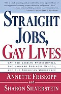 Straight Jobs Gay Lives