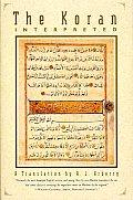 Koran Interpreted A Translation