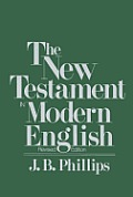 New Testament Philips In Modern English