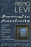 Survival in Auschwitz: The Nazi Assault on Humanity