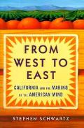 From West To East California & The Makin