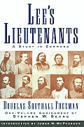 Lees Lieutenants 1 Volume Abridged A Study in Command