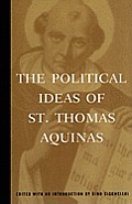 Political Ideas of St Thomas Aquinas Representative Selections