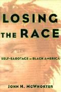 Losing The Race Self Sabotage In Black