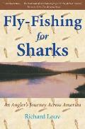 Fly Fishing For Sharks