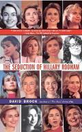 The Seduction of Hillary Rodham