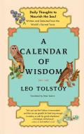 Calendar of Wisdom Daily Thoughts to Nourish the Soul Written & Selected from the Worlds Sacred Texts