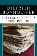 Letters & Papers From Prison Enlarged Edition