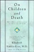 On Children & Death How Children & Their