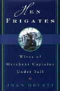 Hen Frigates Wives Of Merchant Captains