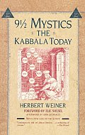 9 1/2 Mystics The Kabbala Today